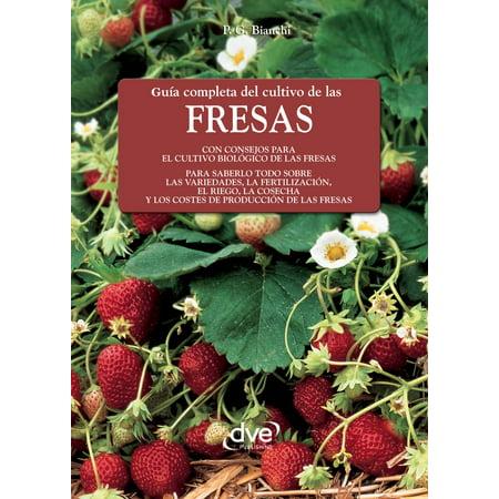 Guía completa del cultivo de las fresas - eBook (Todas Las Peliculas De Visente Fernandes Completas)