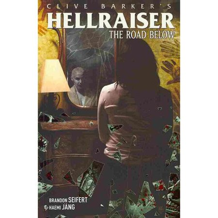 Clive Barkers Hellraiser: The Road Below by