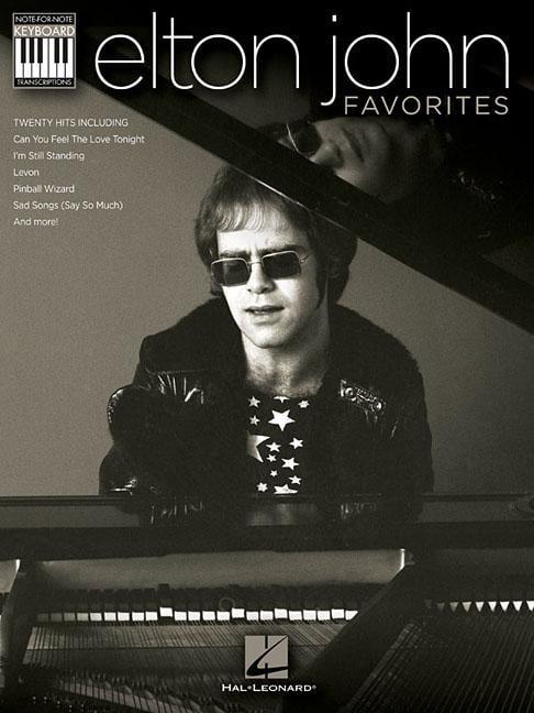 Elton John Favorites : Note-For-Note Keyboard Transcriptions by Hal Leonard Publishing Corporation