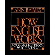 How English Works: A Grammar Handbook with Readings (Paperback)