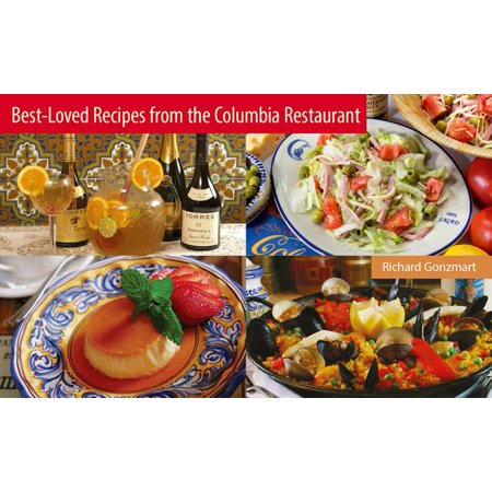 Best-Loved Recipes from the Columbia Restaurant (Best Spanish Restaurants In Chicago)