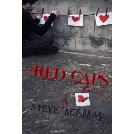 Red Caps: New Fairy Tales for Out of the Ordinary Readers -