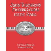 John Thompson's Modern Course for the Piano - Third Grade (Book Only): Third Grade (Paperback)