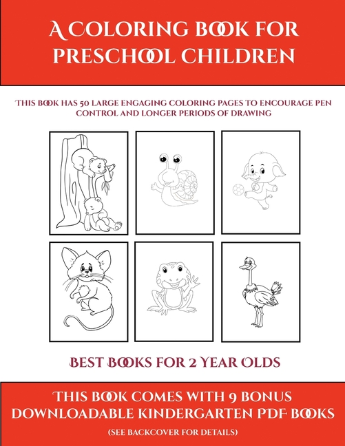 Best Books For 2 Year Olds: Best Books For 2 Year Olds (A Coloring Book For  Preschool Children) : This Book Has 50 Extra-large Pictures With Thick  Lines To Promote Error Free