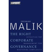 The Right Corporate Governance : Effective Top Management for Mastering Complexity