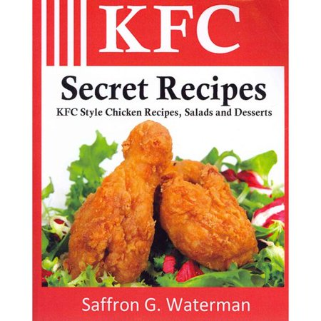 Kfc Secret Recipes  Kfc Style Chicken Recipes  Salads And Desserts