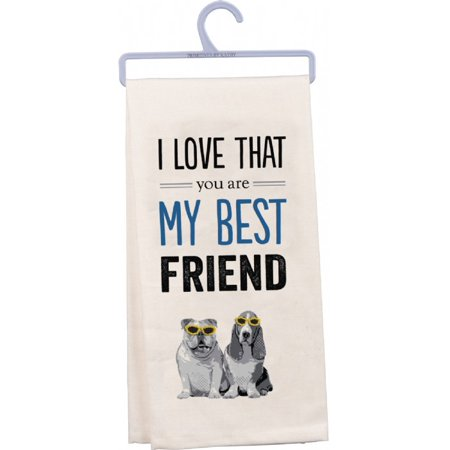 Dish Towel 'I Love That You Are My Best Friend' 100%