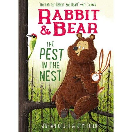 Rabbit & Bear: The Pest in the Nest - (Julian Bear)