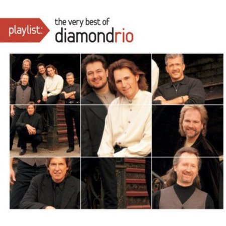 Playlist: The Very Best Of Diamond Rio (Dig)