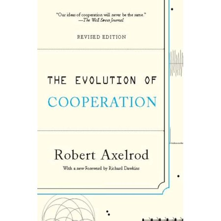The Evolution of Cooperation - eBook (Five Rules For The Evolution Of Cooperation)