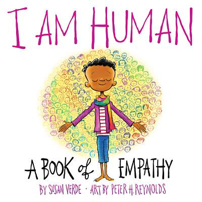 I Am Human: A Book of Empathy (Hardcover)