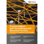 Praxishandbuch SAP-Geschäftspartner (Business Partner) – Funktionen und Integration in SAP S/4HANA - eBook