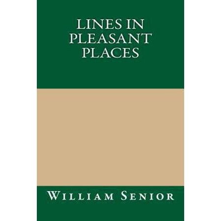 Lines in Pleasant Places