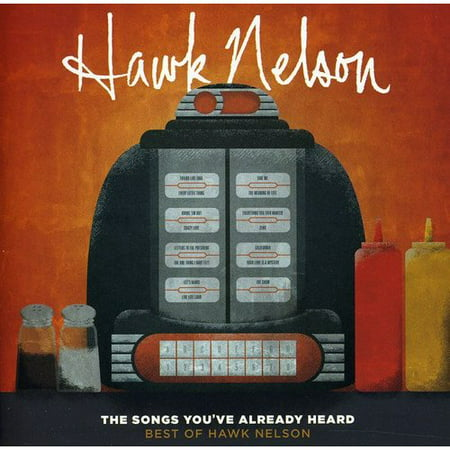 The Songs You've Already Heard: Best Of Hawk Nelson - The Best Halloween Songs Ever