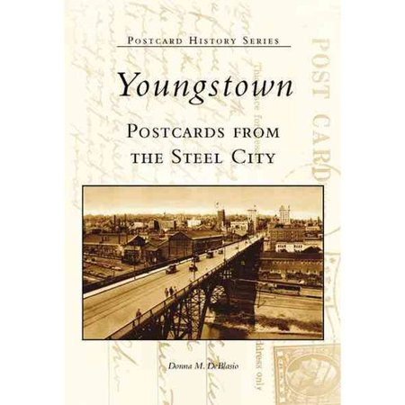 Youngstown  Oh  Postcards From The Steel City