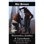 Werewolves, Zombies & Leprechauns - eBook