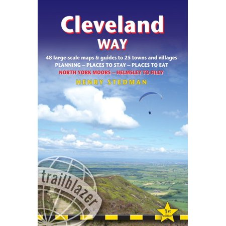 Cleveland Way : British Walking Guide: Planning, Places to Stay, Places to Eat; Includes 48 Large-Scale Walking
