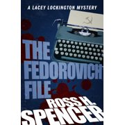 The Fedorovich File : The Lacey Lockington Series - Book Three