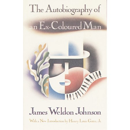 The Autobiography of an Ex-Coloured Man : With an Introduction by Henry Louis Gates,