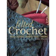Felted Crochet
