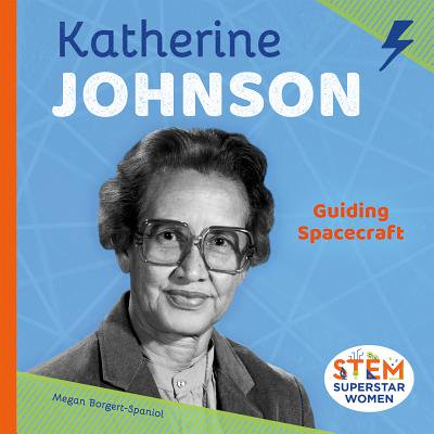 Katherine Johnson: Guiding - Space Crafts