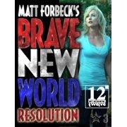 Matt Forbeck's Brave New World: Resolution - eBook