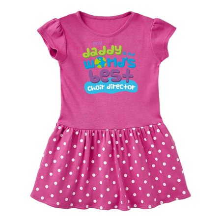 World's Best Choir Director Daddy Infant Dress