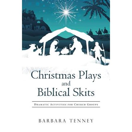 Christmas Plays and Biblical Skits : Dramatic Activities for Church - Church Youth Activities For Halloween