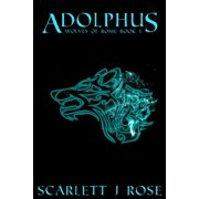 Wolves of Rome: Adolphus (Paperback)