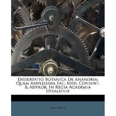 Dissertatio Botanica De Anandria  Quam Amplissima Fac  Med  Consent    Adprob  In Regia Academia Upsaliensi