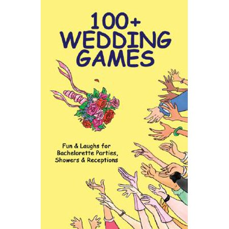 100+ Wedding Games : Fun & Laughs for Bachelorette Parties, Showers & - Fun Wedding Shower Games