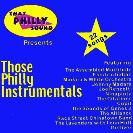 Those Philly Instrumentals   Those Philly Instrumentals  Cd