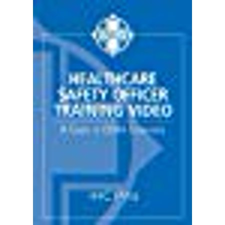 Healthcare Safety Officer Training Video: A Guide to OSHA (Best Safety Training Videos)