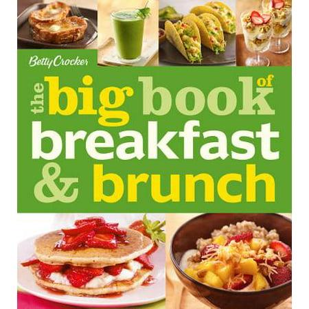 Betty Crocker The Big Book of Breakfast and Brunch](Brunch Food Ideas)