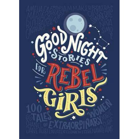 Good Night Stories For Rebel Girls - Good Titles For Halloween Stories