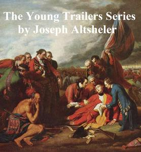 The Young Trailers Series, all eight novels - eBook