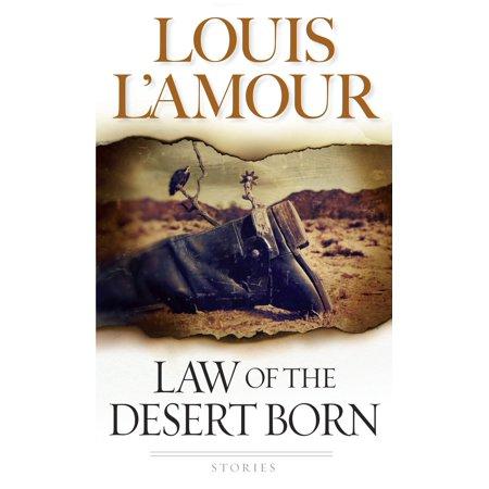 Law of the Desert Born : Stories