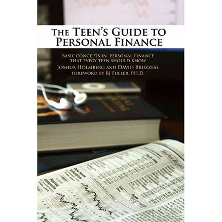 The Teens Guide To Personal Finance  Basic Concepts In Personal Finance That Every Teen Should Know