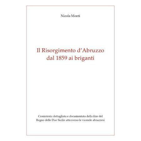 Il Risorgimento d'Abruzzo, dal 1859 ai briganti -