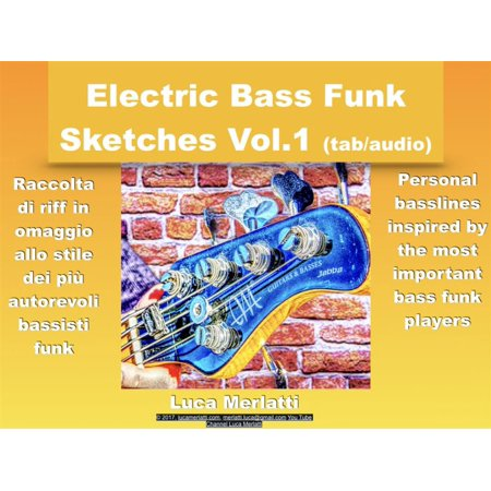Electric Bass Funk Sketches Vol 1 ita/eng version (tab + audio) - eBook
