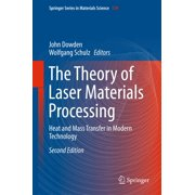 The Theory of Laser Materials Processing - eBook