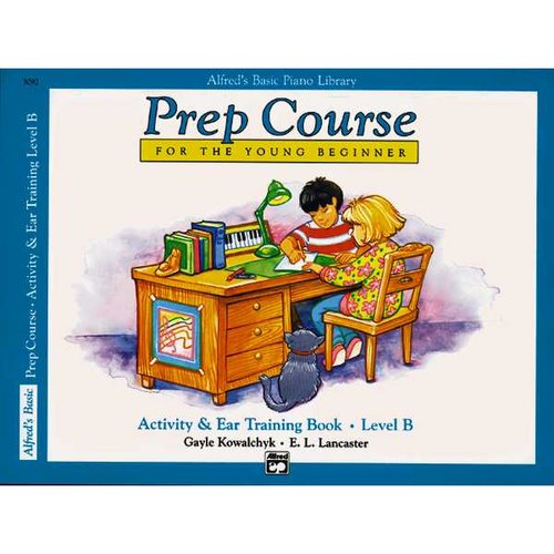Alfred's Basic Piano Library Prep Course for the Young Beginner: Activity & Ear Training Book, Level B