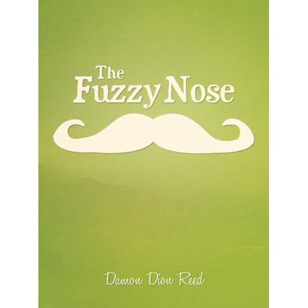Fuzzy Nose - The Fuzzy Nose - eBook