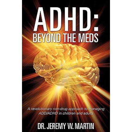 ADHD : Beyond the Meds