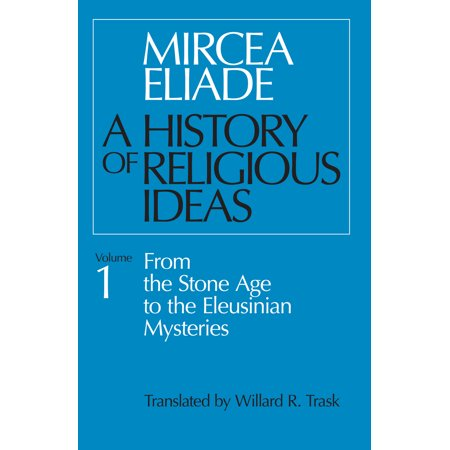 History of Religious Ideas, Volume 1 : From the Stone Age to the Eleusinian Mysteries](Stone Age Cavemen)
