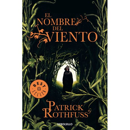 El nombre del viento / The Name of the Wind (Patrick Rothfuss Name Of The Wind Series)