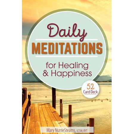 Daily Meditations for Healing and Happiness : 52 Card Deck