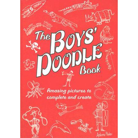 Girls Doodle Book - The Boys' Doodle Book : Amazing Pictures to Complete and Create