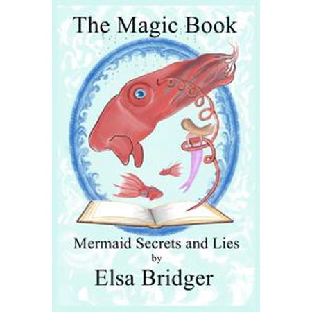 The Magic Book Series, Book 3: Mermaid Secrets and Lies - eBook