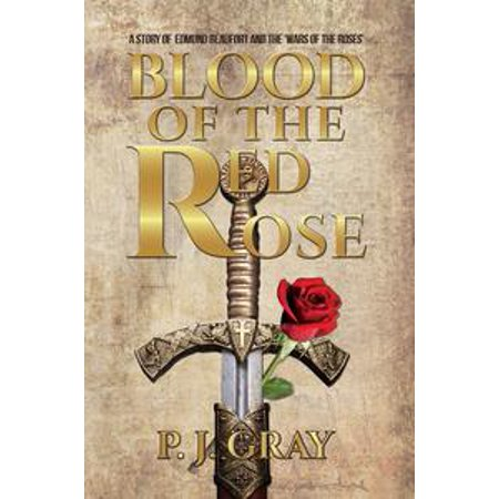 Blood of the Red Rose - eBook -